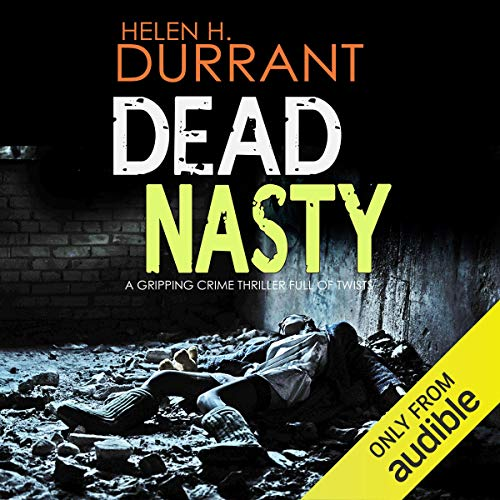 Dead Nasty: Calladine and Bayliss, Book 6
