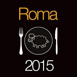 Roma nel Piatto 2015 | Recensioni indipendenti di ristoranti, pizzerie, etnici e botteghe del gusto del Lazio