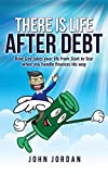 There is Life After Debt: How God takes your life from Start to Star when you handle finances His way