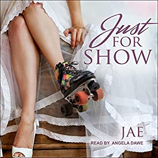 Just for Show                   By:                                                                                                                                 Jae                               Narrated by:                                                                                                                                 Angela Dawe                      Length: 10 hrs and 27 mins     58 ratings     Overall 4.7