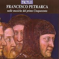 Francesco Petrarca nelle musiche del primo Cinquecento