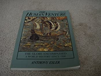 The Human Venture: The Globe Encompassed: A World History Since 1500 0134309359 Book Cover