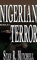Nigerian Terror (Nick Woods)
