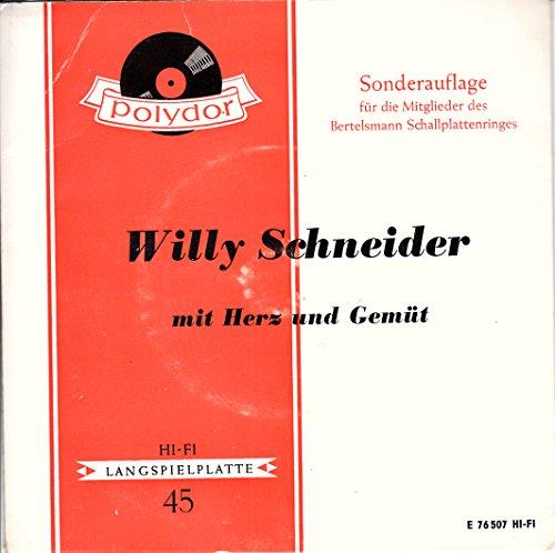 SCHNEIDER, WILLY / mit Herz und Gemüt / Sonderauflage für die Mitglieder des Bertelsmann Schallplattenringes / 1959 / Bildhülle mit ORIGINAL Kunststoffinnenhülle / Polydor # E 76 507 / Deutsche Pressung / 7