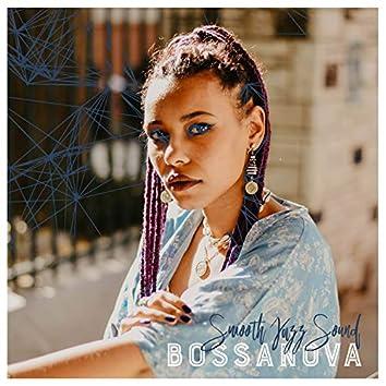 Bossanova - Smooth Jazz Sound
