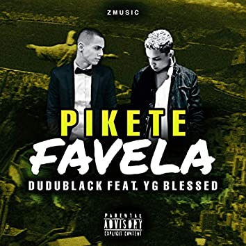 Pikete Favela (feat. Yg Blessed)