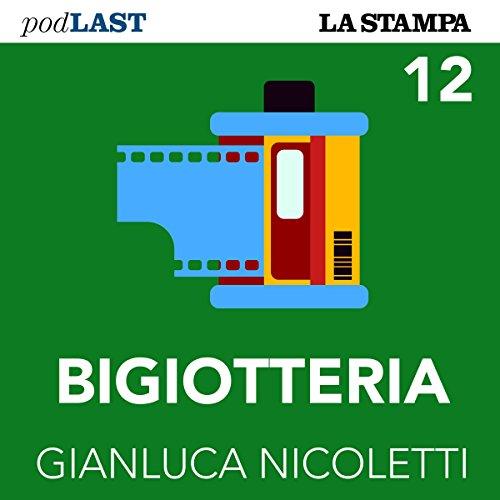 La generazione di plastica (Bigiotteria 12) copertina