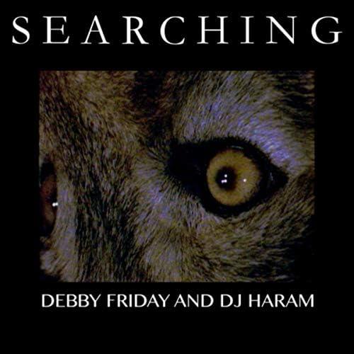 DEBBY FRIDAY & DJ Haram