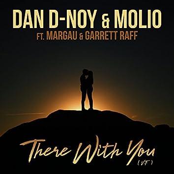 There With You (feat. Margau & Garrett Raff)