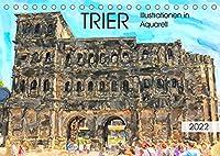 Trier - Illustrationen in Aquarell (Tischkalender 2022 DIN A5 quer): Malerische Stadtansichten von Trier (Monatskalender, 14 Seiten )