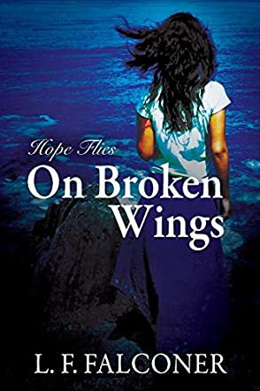 Hope Flies on Broken Wings