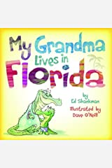 My Grandma Lives in Florida (Shankman & O'Neill) Hardcover