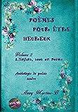 L'Enfant, tout un Poème: Anthologie de poésie tendre