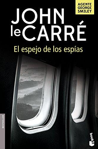 El espejo de los espías (Biblioteca John le Carré)