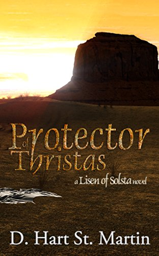 Protector of Thristas: A Lisen of Solsta Novel (English Edition)