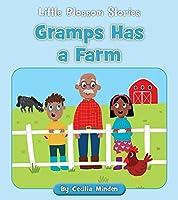 Gramps Has a Farm (Little Blossom Stories)