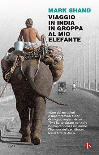 Viaggio in India in groppa al mio elefante
