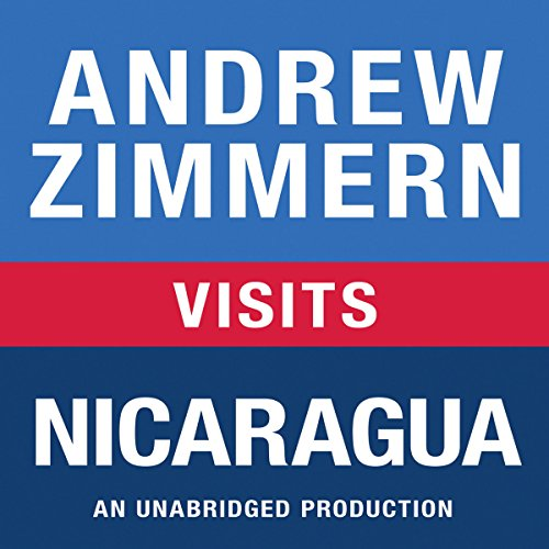 Andrew Zimmern Visits Nicaragua audiobook cover art
