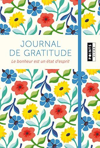 Journal de gratitude - Le bonheur est un état d'esprit