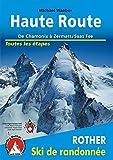 Haute Route: De Chamonix a Zermatt/Saas Fee