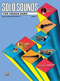 Alfred Publishing 00-EL03344 Solo Sounds for French Horn Volume I Levels 1-3 - Music Book