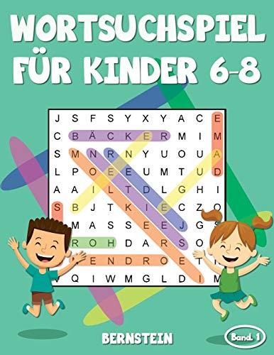 Wortsuchspiel für Kinder 6-8: 200 Wortsuchrätsel für Kinder ab 6 bis 8 - mit Lösungen - Großdruck (Band 1)