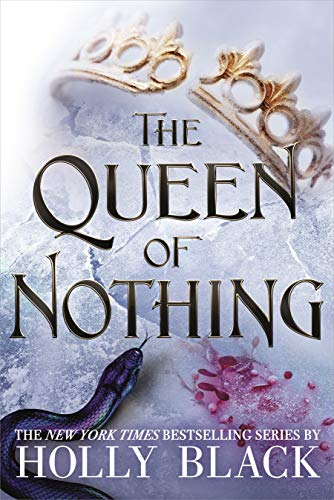 Black, H: Queen of Nothing (The Folk of the Air #3)