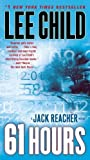 61 Hours (Jack Reacher) by Lee Child (2010-09-28) - 28/09/2010