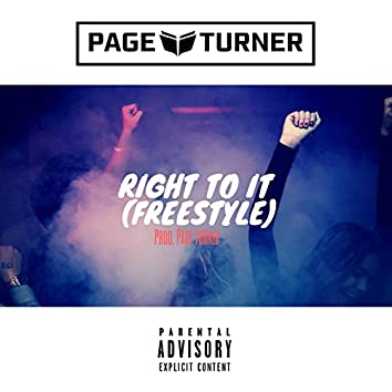Right to It (Freestyle)