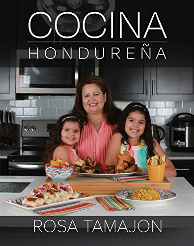 Cocina Hondureña (Honduran Kitchen - Spanish Edition) (Recipes from Abuela)