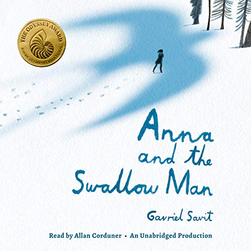 Anna and the Swallow Man Audiobook By Gavriel Savit cover art