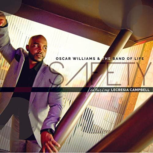 Oscar Williams and the Band of Life feat. Lecresia Campbell