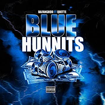 Blue Hunnits (feat. Quette Rnsl)