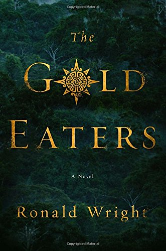 Image of The Gold Eaters: A Novel