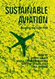 Sustainable Aviation: Greening the Flight Path