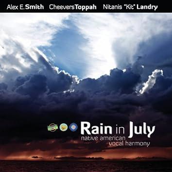 Rain In July - Native American Vocal Harmony