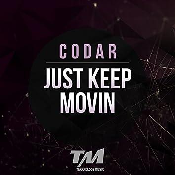 Just Keep Movin