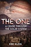The One: A Cruise Through the Solar System: 1