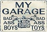 My Garage Bad Ass Boys Ride Bad Ass Toys Iron Retro Look 20 x 30 cm Decoración Cartel para el hogar, cocina, baño, granja, jardín, garaje, citas inspiradoras para decoración de pared