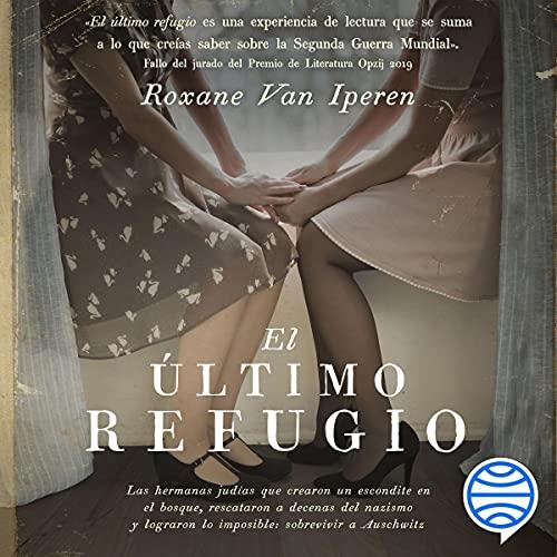 El último refugio Audiobook By Roxane Van Iperen cover art