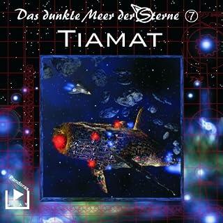 Tiamat (Das dunkle Meer der Sterne 7) Titelbild