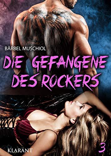 Die Gefangene des Rockers 3 (Weapon Wolves Motorcycle Club)
