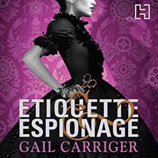 Etiquette and Espionage     Finishing School, Book 1              By:                                                                                                                                 Gail Carriger                               Narrated by:                                                                                                                                 Moira Quirk                      Length: 8 hrs and 55 mins     33 ratings     Overall 4.2