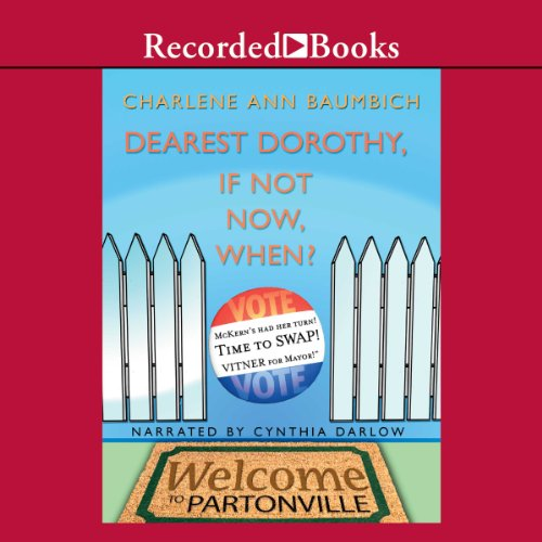 Dearest Dorothy, If Not Now, When? audiobook cover art