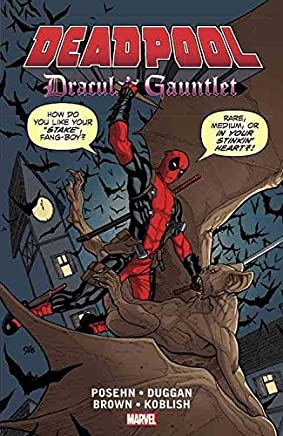 [Deadpool: Draculas Gauntlet] (By (artist) Reilly Brown , By (author) Brian Posehn , By (author) Gerry Duggan) [published: August, 2016]