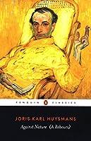 Against Nature (A Rebours) (Penguin Classics)