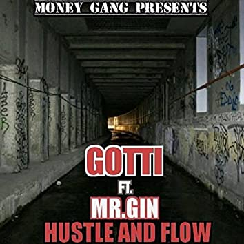 Hustle and Flow (feat. Mr.Gin)