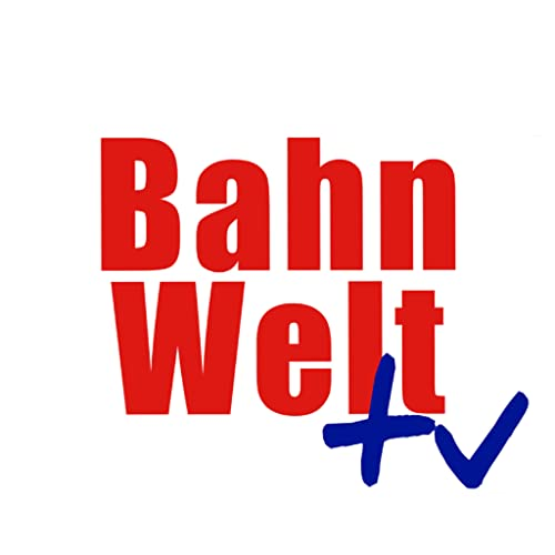Bahnwelt TV