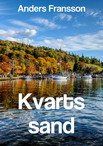 Kvarts sand (Swedish Edition)