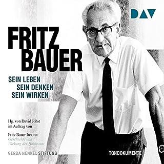 Fritz Bauer: Sein Leben, sein Denken, sein Wirken Titelbild